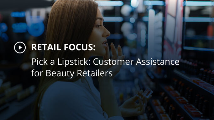 Pick a Lipstick: Customer Assistance for Beauty Retailers