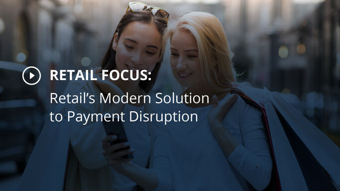 Retail's Modern Solution to Payment Disruption